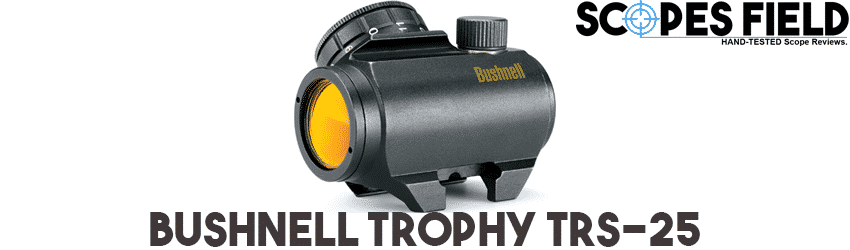 Bushnell Trophy TRS-25 Best Budget Red Dot Sight
