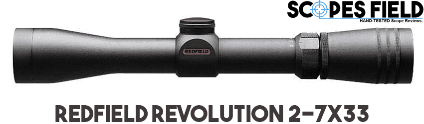 Redfield Revolution 2-7x33 Best Scope for Hunting